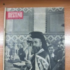 Colecionismo da Revista Destino: REVISTA DESTINO Nº 1387. EN PORTADA MAKARIOS O LA LOCURA DEL NACIONALISMO. 7 MARZO 1964. Lote 46773389