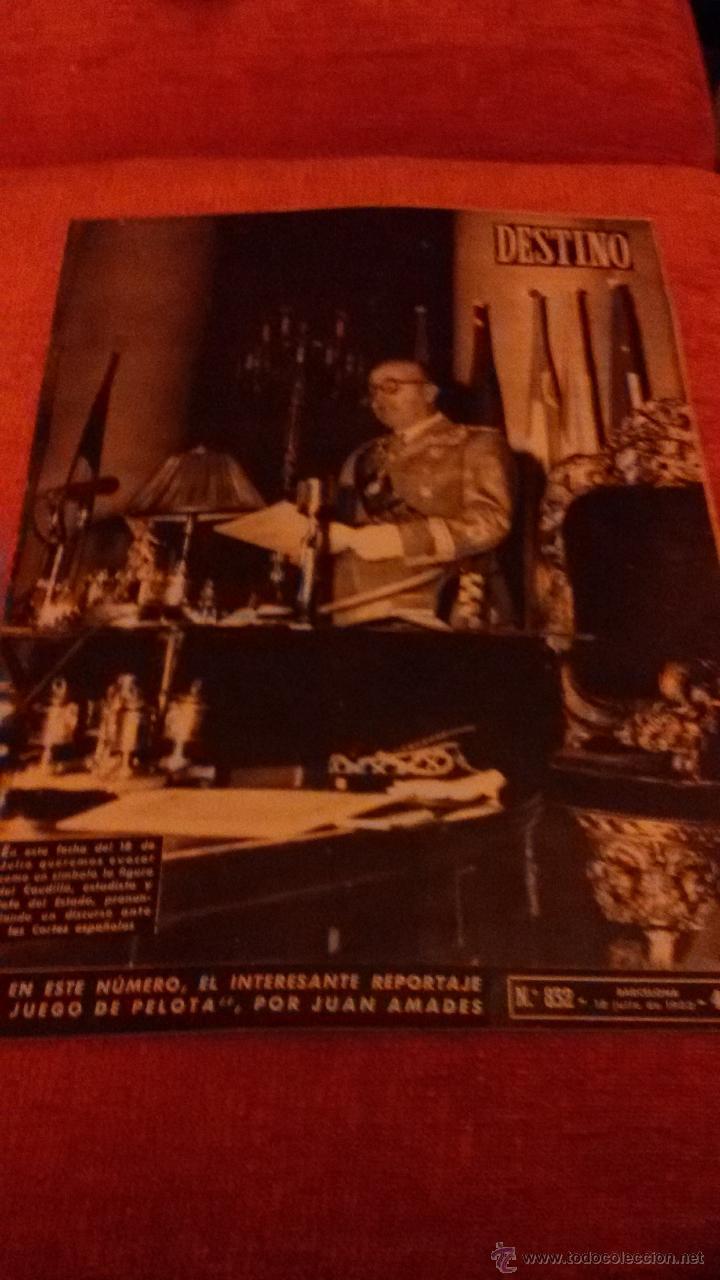 PERIODICO DESTINO - 18 DE JULIO 1953 - FRANCO - BARCELONA (Coleccionismo - Revistas y Periódicos Modernos (a partir de 1.940) - Revista Destino)