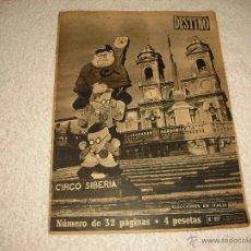 Coleccionismo de Revista Destino: DESTINO 827 . CIRCO SIBERIA. Lote 51181832