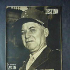 Coleccionismo de Revista Destino: REVISTA DESTINO Nº 793-18 DE OCTUBRE DE 1952-EL MARISCAL JUIN, HABLA PARA DESTINO POR S. NADAL. Lote 51516260