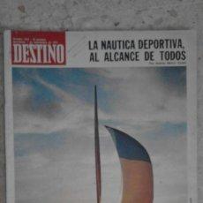 Coleccionismo de Revista Destino: ANTIGUA REVISTA DESTINO NÚMERO 1874 1 DE SEPTIEMBRE DE 1973 LA NAUTICA DEPORTIVA AL ALCANCE DE TODOS. Lote 58483415