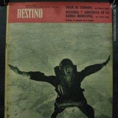 Coleccionismo de Revista Destino: REVISTA DESTINO Nº 1262 - 14 OCTUBRE 1961-VIAJE AL CANADÁ-HISTORIA Y ANECDOTA DE LA BANDA MUNICIPAL. Lote 58977580