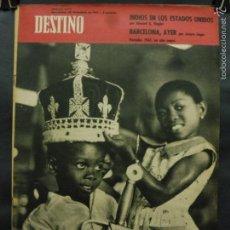 Coleccionismo de Revista Destino: REVISTA DESTINO Nº 1273 - 30 DICIEMBRE 1961-BARCELONA, AYER-INDIOS EN LOS EE.UU.-1961 UN AÑO NEGRO. Lote 58978005