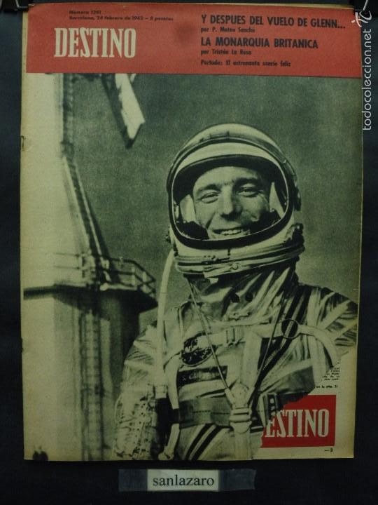 REVISTA DESTINO Nº 1281 - 24 FEBRERO 1962-EL ASTRONAUTA SONRÍE FELIZ-LA MONARQUÍA BRITÁNICA (Coleccionismo - Revistas y Periódicos Modernos (a partir de 1.940) - Revista Destino)