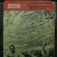 Coleccionismo de Revista Destino: REVISTA DESTINO Nº 1283 - 10 MARZO 1962-¿QUIEN DIJO FRÍO?-UN DÍA Y UNA NOCHE EN EL AEREOPUERTO. Lote 58979350