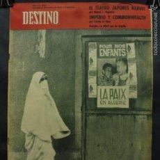 Coleccionismo de Revista Destino: REVISTA DESTINO Nº 1285 - 24 MARZO 1962- LA DIFÍCIL PAZ EN ARGELIA-EL TEATRO JAPONÉS KABUKI. Lote 59102735