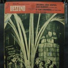 Coleccionismo de Revista Destino: REVISTA DESTINO Nº 1288 -14 ABRIL 1962- DÍA DE RAMOS-JUAN BELMOTE:50 AÑOS DESPUÉS-EL CLUB LONDINENSE. Lote 59104085