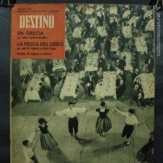 Coleccionismo de Revista Destino: REVISTA DESTINO Nº 1292 -12 MAYO 1962- EL CONGRESO SE DIVIERTE-LA FIESTA DEL LIBRO-EN GRECIA. Lote 59104610