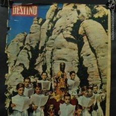 Coleccionismo de Revista Destino: REVISTA DESTINO Nº 1294 -26 MAYO 1962- NÚMERO EXTRAORDINARIO DEDICADO A LA VIRGEN DE MONTSERRAT. Lote 59106610