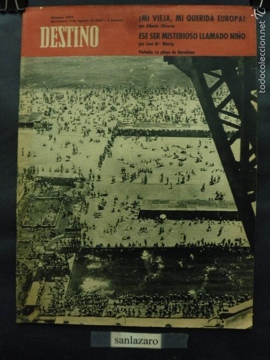 REVISTA DESTINO Nº 1304 -4 AGOSTO 1962- LA PLAYA DE BARCELONA- MI VIEJA, MI QUERIDA EUROPA (Coleccionismo - Revistas y Periódicos Modernos (a partir de 1.940) - Revista Destino)