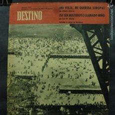 Coleccionismo de Revista Destino: REVISTA DESTINO Nº 1304 -4 AGOSTO 1962- LA PLAYA DE BARCELONA- MI VIEJA, MI QUERIDA EUROPA. Lote 59109205