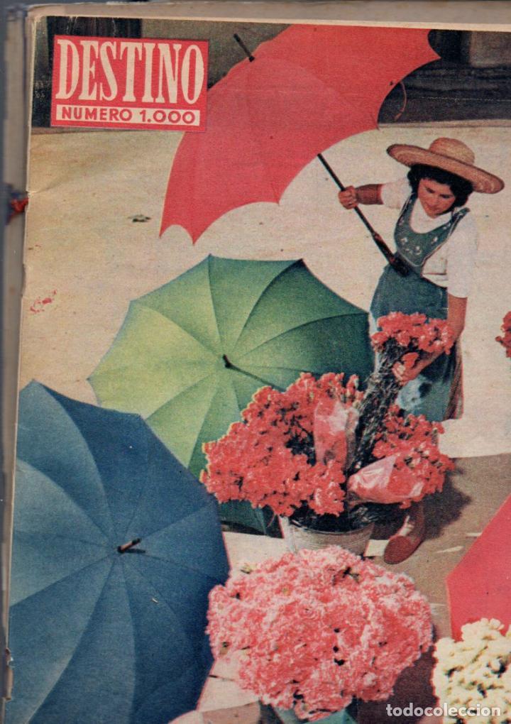 REVISTA DESTINO NÚMERO 1000 EXTRAORDINARIO OCTUBRE 1956 (Coleccionismo - Revistas y Periódicos Modernos (a partir de 1.940) - Revista Destino)