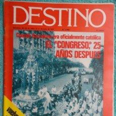 Coleccionismo de Revista Destino: REVISTA DESTINO Nº 2068 AÑO,1977, EL REGRESO DE ETA -CAMPAÑA ELECTORAL -EL CONGRESO,EUCARISTICO. Lote 69645785