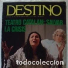 Coleccionismo de Revista Destino: REVISTA DESTINO. NUM. 2110. MARZO 1978. TEATRO CATALAN SALVAR LA CRISIS. CONTRADICCIONES PSOE/ 29. Lote 83644532