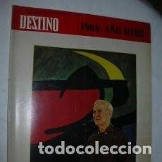 Coleccionismo de Revista Destino: REVISTA DESTINO 1625 DEL 23 NOVIEMBRE 1968 / 1968, ANO MIRO / 41. Lote 84460012
