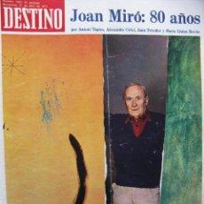 Coleccionismo de Revista Destino: PPRLY - JOAN MIRÓ: 80 AÑOS. LA COLECCIÓN JOAN PRATS. VER SUMARIO.. Lote 85882512