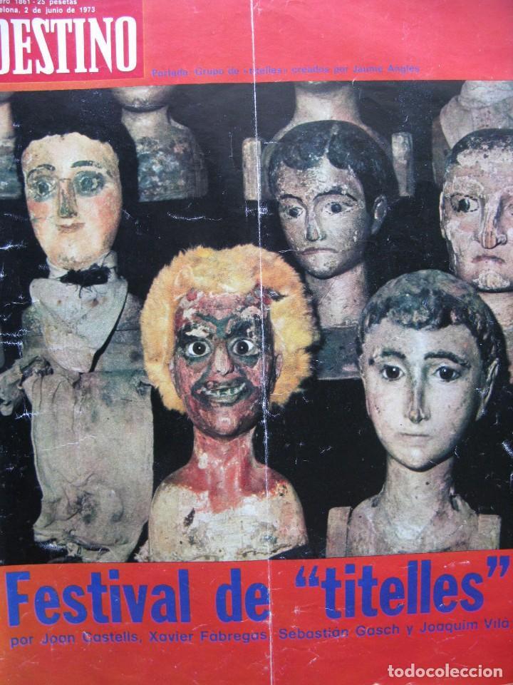 PPRLY - FESTIVAL DE TITELLES JOAN CASTELL. VER SUMARIO. (Coleccionismo - Revistas y Periódicos Modernos (a partir de 1.940) - Revista Destino)