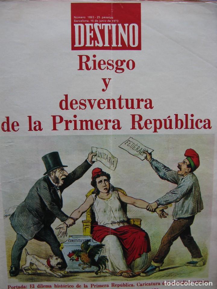 Coleccionismo de Revista Destino: PPRLY - RIESGO Y DESVENTURA DE LA PRIMERA REPÚBLICA. VER SUMARIO. - Foto 3 - 87485948