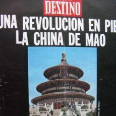 Coleccionismo de Revista Destino: PPRLY - UNA REVOLUCIÓN EN PIE: LA CHINA DE MAO, BALTASAR PORCEL. VER SUMARIO.. Lote 87486884
