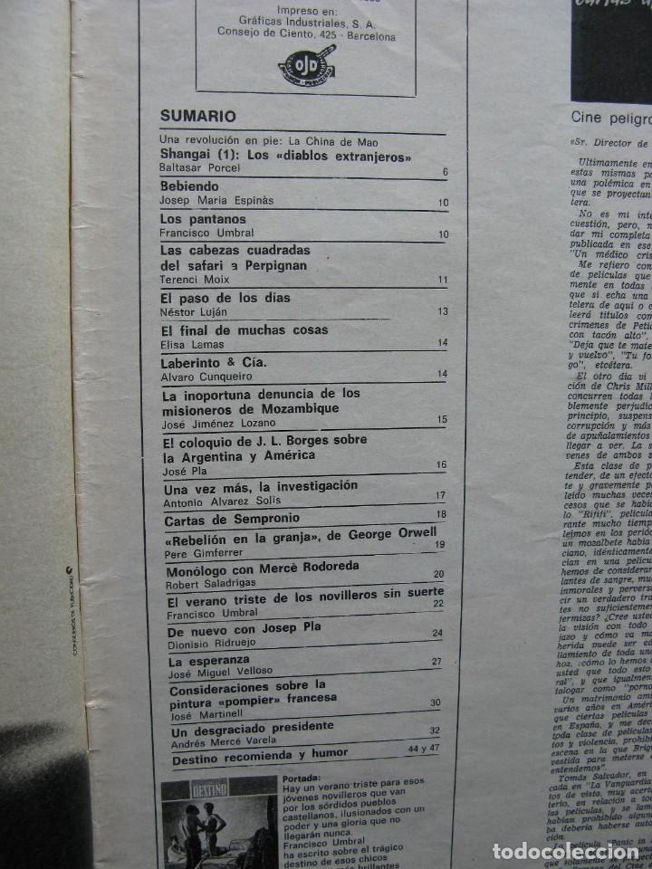 Coleccionismo de Revista Destino: PPRLY - SAFARI A PERPIGNAN, TERENCE MOIX. MONÓLOGO DE MERCÉ RODODERA. VER SUMARIO. - Foto 6 - 89644600