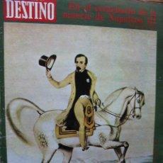 Coleccionismo de Revista Destino: 1973 - NAPOLEÓN III - FLORENCIA - ORVIETO - ROMA Y DON ALFONSO XIII. VER SUMARIO.. Lote 92054655