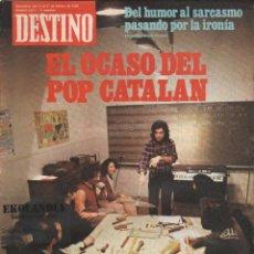 Colecionismo da Revista Destino: L32 REVISTA DESTINO EKL FEBRERO 1980 ~ EL OCASO DEL POP CATALÁN { VER SUMARIO } Nº 2211. Lote 237025665