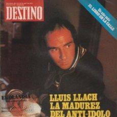 Coleccionismo de Revista Destino: L32 REVISTA DESTINO EKL ABRIL 1979 ~ LLUIS LLACH LA MADUREZ DEL ANTIIDOLO { VER SUMARIO } Nº 2167. Lote 95331107