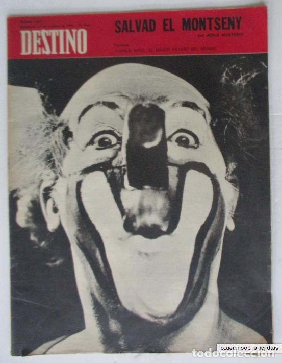 Coleccionismo de Revista Destino: REVISTA DESTINO - AÑO 1969 - CHARLIE RIVEL EL MEJOR PAYASO DEL MUNDO, SALVAD EL MONTSENY... - Foto 4 - 96754955