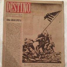 Coleccionismo de Revista Destino: DESTINO N° 422 . AGOSTO 1945 .EN PORTADA FOTO MAS POPULAR DE LOS ESTADOS UNIDOS EN JAPON. Lote 97653399