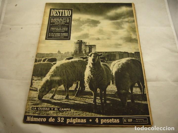 REVISTA DESTINO NUMERO 809 (Coleccionismo - Revistas y Periódicos Modernos (a partir de 1.940) - Revista Destino)