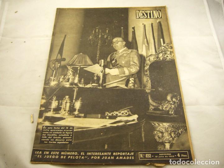 REVISTA DESTINO NUMERO 832 (Coleccionismo - Revistas y Periódicos Modernos (a partir de 1.940) - Revista Destino)