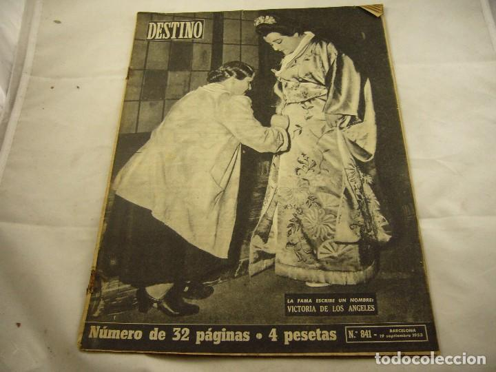 REVISTA DESTINO NUMERO 841 (Coleccionismo - Revistas y Periódicos Modernos (a partir de 1.940) - Revista Destino)