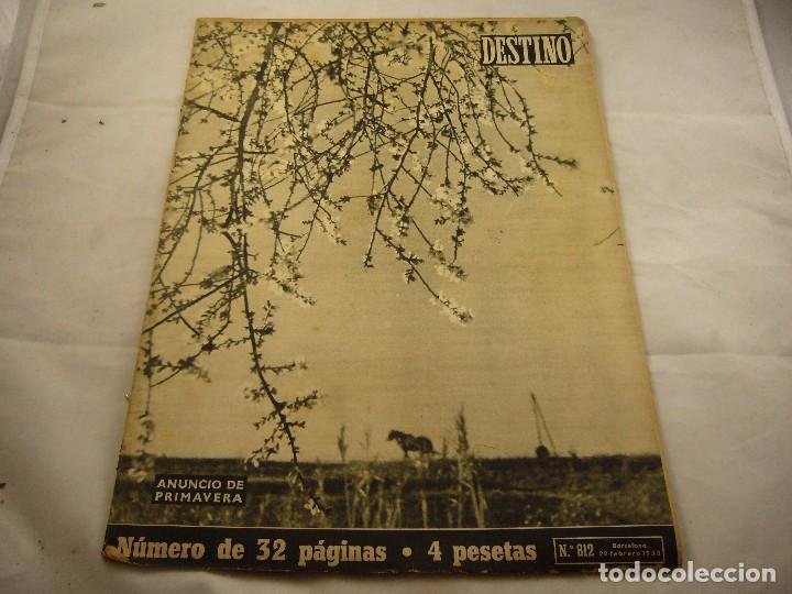 REVISTA DESTINO NUMERO 812 (Coleccionismo - Revistas y Periódicos Modernos (a partir de 1.940) - Revista Destino)