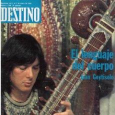 Coleccionismo de Revista Destino: PPRLY - EL LENGUAJE DEL CUERPO POR GOYTISOLO. MANIFIESTO ... CATALUÑAS DE XAVIER RUBER. VER SUMARIO.. Lote 98432999