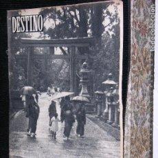 Collectionnisme de Magazine Destino: F1 DESTINO AÑO 1955 Nº 944 JAPON ESE REMOTO PAIS. REPORTAJE.. Lote 113272359
