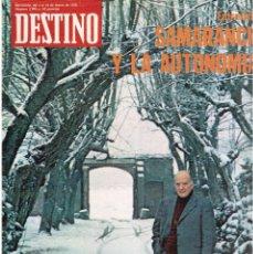 Coleccionismo de Revista Destino: TARRADELLAS. LOS ONOFRI. JOAN BROSSA. PI DE LA SERRA. CELDONI FONOLL.SAMARANCH (VER SUMARIO). Lote 113990883