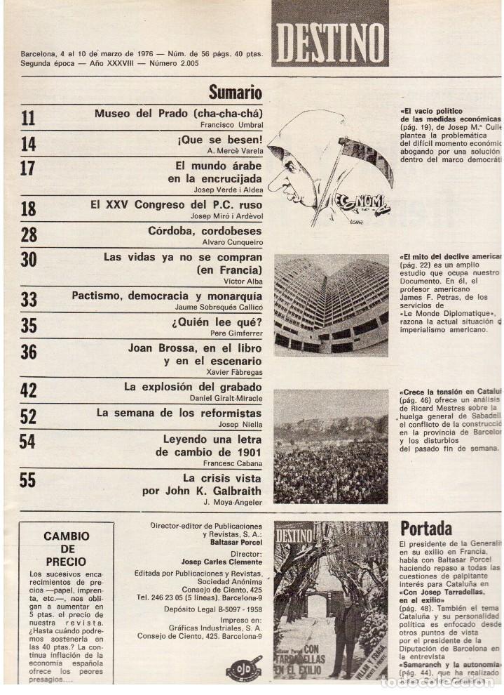 Coleccionismo de Revista Destino: TARRADELLAS. LOS ONOFRI. JOAN BROSSA. PI DE LA SERRA. CELDONI FONOLL.SAMARANCH (VER SUMARIO) - Foto 2 - 113990883