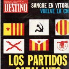 Coleccionismo de Revista Destino: PARTIDOS CATALANES.LA CNT.SANGRE EN VITORIA.MYRA BRECKINRIDGE.CARTA OBERTA A CATALUNYA (VER SUMARIO). Lote 113992515