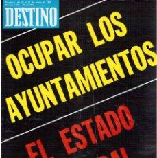 Coleccionismo de Revista Destino: CARMEN SEVILLA.SERRAT.PERPIÑÁN.LUCHINO VISCONTI.LLUIS LLACH.ESTADO FEDERAL (VER SUMARIO). Lote 113995319