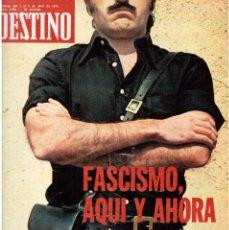 Coleccionismo de Revista Destino: FASCISMO AQUÍ Y AHORA.OVIDI MONTLLOR-SALVAT-PAPASSEIT.TARRAGONA LA PIONERA.CARRILETS. (VER SUMARIO). Lote 114013043