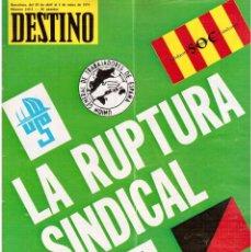 Coleccionismo de Revista Destino: MOVIMIENTOS OBREROS CATALUÑA.VICTOR ALBA.FRANCESC LAYRET.MANOLO MOMPÓ. JOAN CORNUDELLA.(VER SUMARIO). Lote 114020039