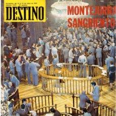 Coleccionismo de Revista Destino: MONTEJURRA.1938 LA CAIDA DE CATALUÑA.LLUIS LLACH.GIRONA.LA DIPUTACIÓN PIDE UN STATUT. (VER SUMARIO). Lote 114026751