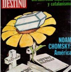 Coleccionismo de Revista Destino: 1976. NOAM CHOMSKY.ERNEST LLUCH.MOMPOU.SIDNEY LUMET.EL CONSELL.UNIÓ DEMOCRÁTICA. (VER SUMARIO). Lote 114646599