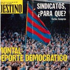 Coleccionismo de Revista Destino: 1976. MONTAL.CASSIUS CLAY.NOAM CHOMSKY.GARCÍA LORCA.JOAN MIRÓ.GAUDÍ. (VER SUMARIO). Lote 114648431