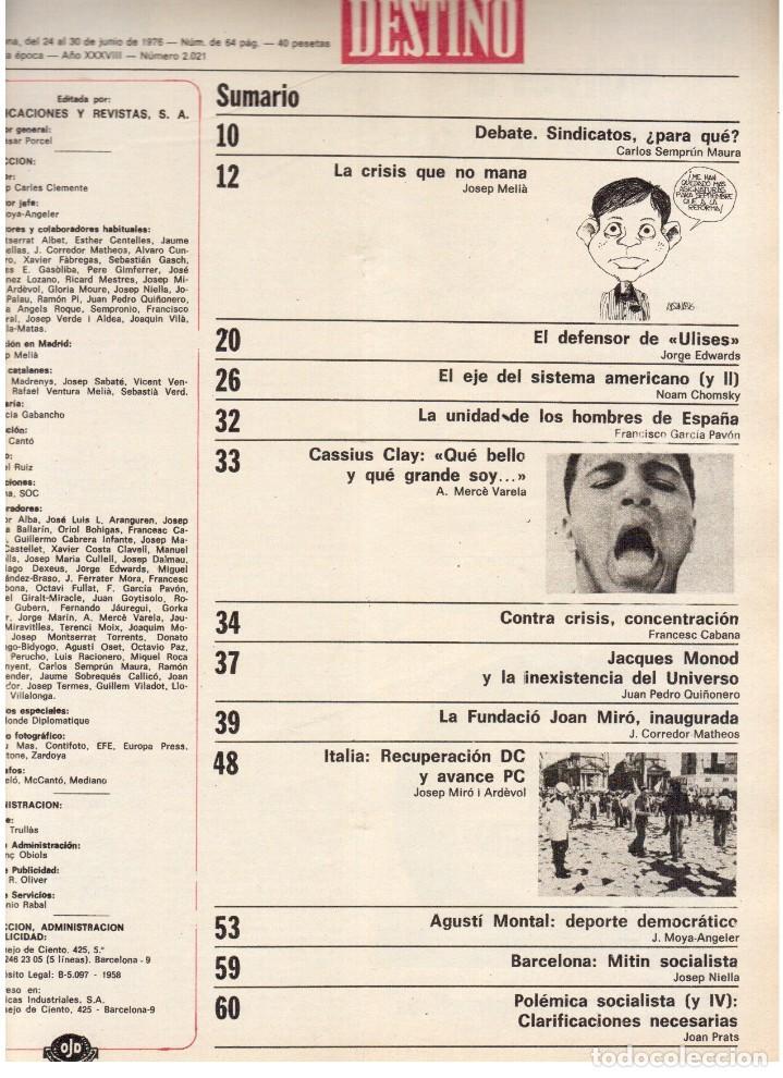 Coleccionismo de Revista Destino: 1976. MONTAL.CASSIUS CLAY.NOAM CHOMSKY.GARCÍA LORCA.JOAN MIRÓ.GAUDÍ. (VER SUMARIO) - Foto 2 - 114648431