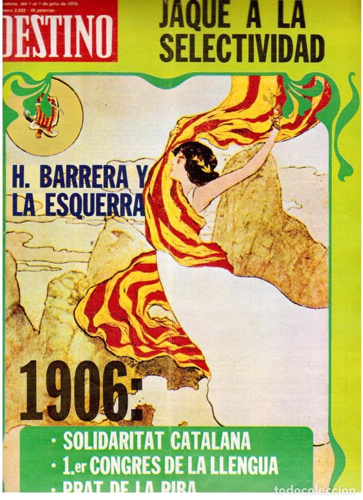 1976. HERIBERT BARRERA (ERC).GIRONA.JORDI PUJOL.JEAN GENET.SEBASTIÁ GASCH. (VER SUMARIO) (Coleccionismo - Revistas y Periódicos Modernos (a partir de 1.940) - Revista Destino)