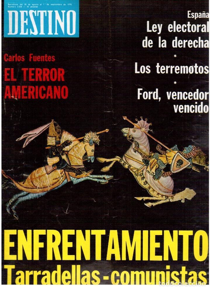 1976. TARRADELLAS. JORDI PUJOL.POLONIA.PAISES CATALANES. (VER SUMARIO) (Coleccionismo - Revistas y Periódicos Modernos (a partir de 1.940) - Revista Destino)