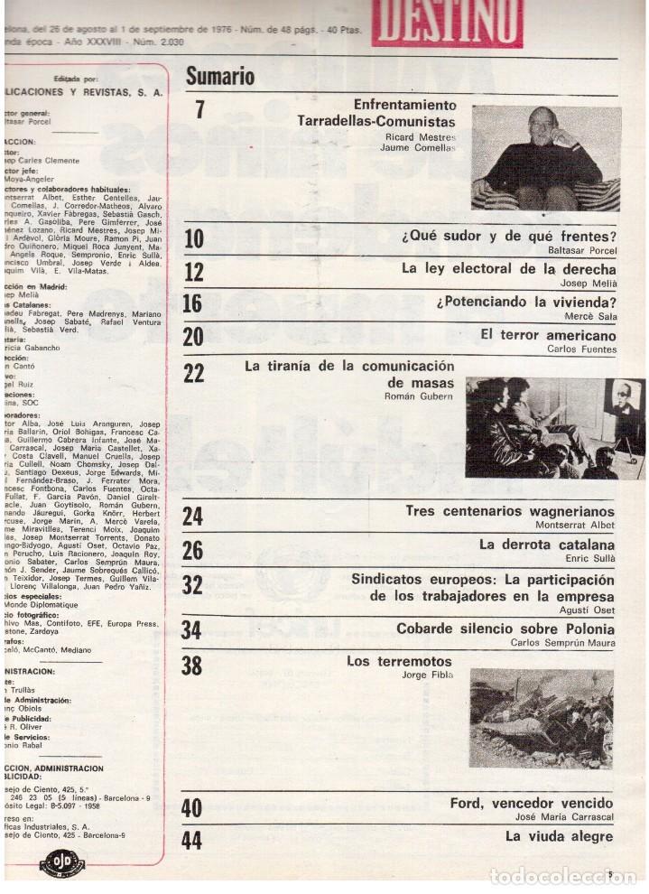 Coleccionismo de Revista Destino: 1976. TARRADELLAS. JORDI PUJOL.POLONIA.PAISES CATALANES. (VER SUMARIO) - Foto 2 - 114775099