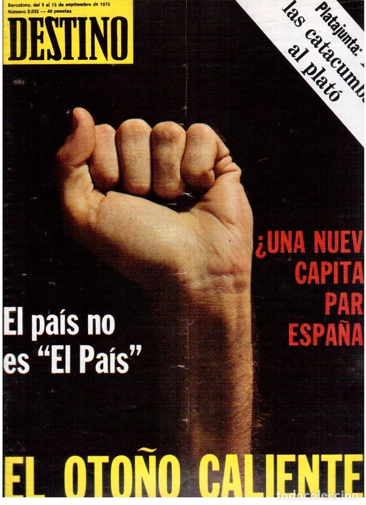 1976. EL PAIS, MIQUEL ROCA I JUNYENT.ARANGUREN.L'ONZE DE SETEMBRE, JORDI PUJOL.WARHOL. (VER SUMARIO) (Coleccionismo - Revistas y Periódicos Modernos (a partir de 1.940) - Revista Destino)