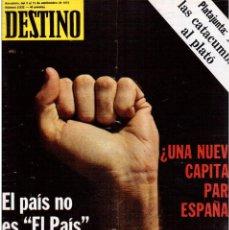 Coleccionismo de Revista Destino: 1976. EL PAIS, MIQUEL ROCA I JUNYENT.ARANGUREN.L'ONZE DE SETEMBRE, JORDI PUJOL.WARHOL. (VER SUMARIO). Lote 114892263